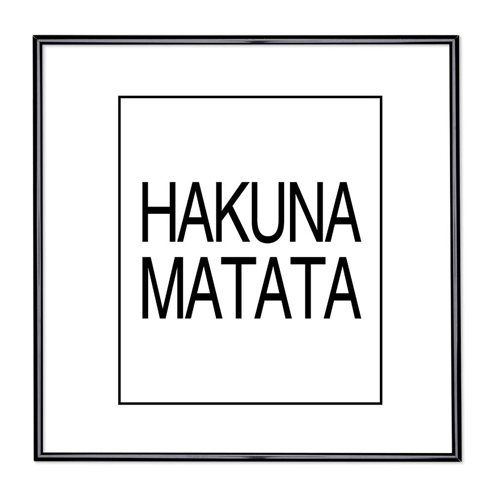 Bildram med ordstäv - Hakuna Matata