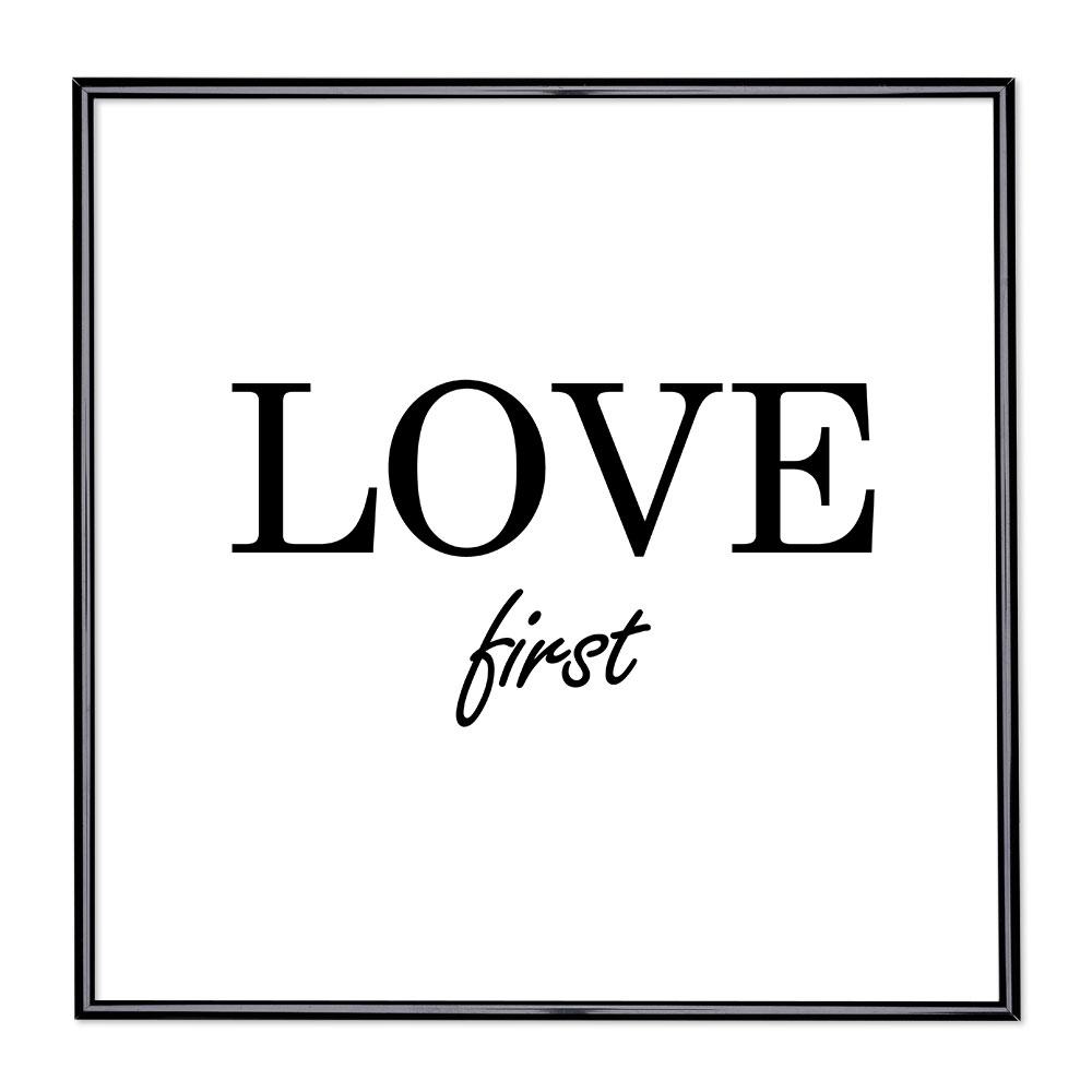 Bildram med ordstäv - Love First
