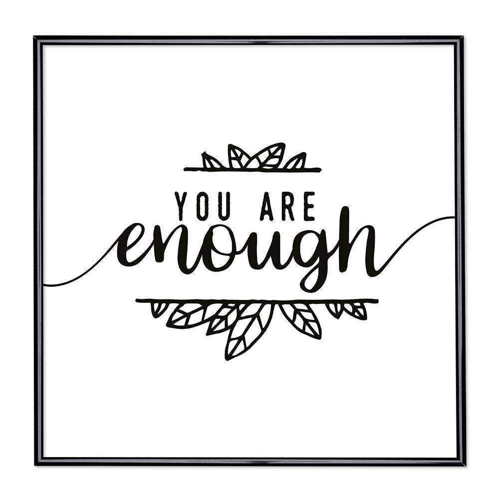 Bildram med ordstäv - You Are Enough