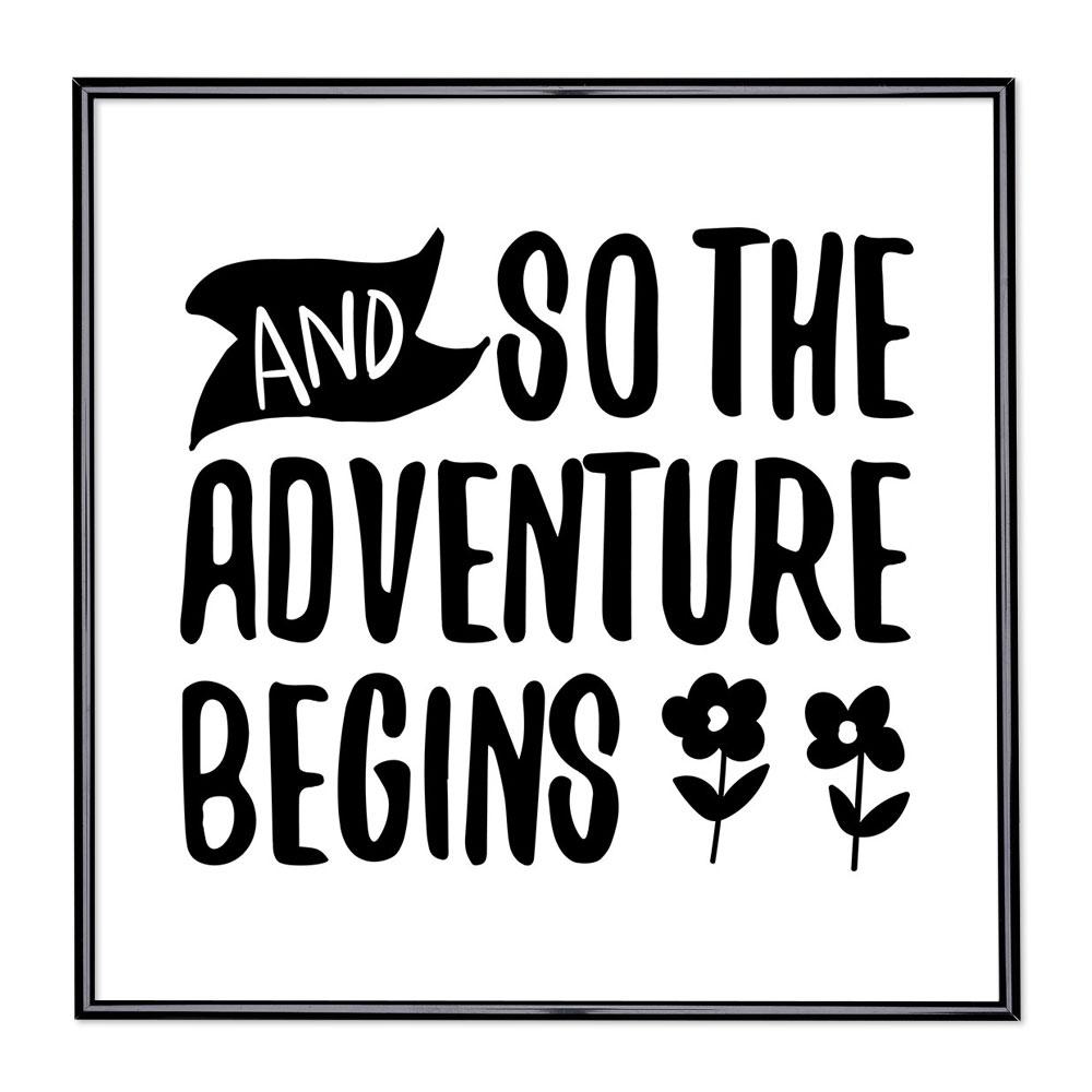 Bildram med ordstäv - And So The Adventure Begins